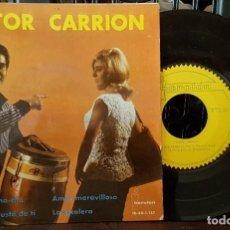 Discos de vinilo: VICTOR CARRION - ROSITA CHA-CHA-CHÁ. Lote 213670962