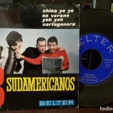 Discos de vinilo: LOS 3 SUDAMERICANOS - CHICA YE YE. Lote 213671468