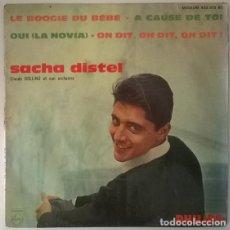 Discos de vinilo: SACHA DISTEL. LE BOOGIE DU BEBE/ A CAUSE DE TOI/ OUI (LA NOVIA)/ ON DIT ON DIT ON DIT. PHILIPS, 1961. Lote 213672216