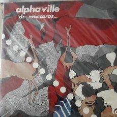 Discos de vinilo: ALPHAVILLE DE MASCARAS Y ENIGMAS ED. ORIGINAL. Lote 213672891
