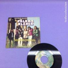 Discos de vinilo: SINGLE GEORGE BAKER SELECTION -- PALOMA BLANCA -- MADRID 1975-- VG. Lote 213683516