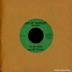 Discos de vinilo: LEROY AND THE DRIVERS - THE SAD CHICKEN - 7'' [LUV N' HAIGHT, 2020]. Lote 213688710