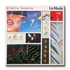 Disques de vinyle: LA MODE - EL ETERNO FEMENINO. Lote 213691548