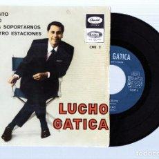 Discos de vinilo: LUCHO GATICA TE NECESITO 1966 SPAIN EP CAPITOL CME 2. Lote 213692867