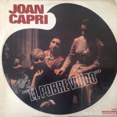 Discos de vinilo: JOAN CAPRI, EL POBRE VIUDO DE SANTIAGO RUSIÑOL - LP SPAIN 1969. Lote 213699153