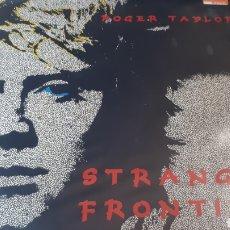 Discos de vinilo: ROGER TAYLOR STRANGE FRONTIER BATERIA DEL GRUPO QUEEN. Lote 213719755