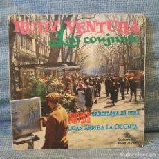 Discos de vinilo: RUDY VENTURA Y SU CONJUNTO - QUAN ARRIBA LA CIGONYA / BARCELONA ES BONA / PINYOLS / FEM SOROLL. Lote 213723092