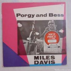 Discos de vinilo: MILES DAVIS. PORGY AND BESS. CBS 32188. HOLANDA (1963). REEDICIÓN.. Lote 213724182