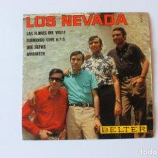 Discos de vinilo: LOS NEVADA, SINGLE LAS FLORES DEL VALLE / FLAMENCO SOUL Nº 5, BELTER, 1969. Lote 213735253