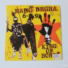 Discos de vinilo: MANO NEGRA, SINGLE, 1991 KING OF BONGO, RADIO POPULAR. Lote 213735421