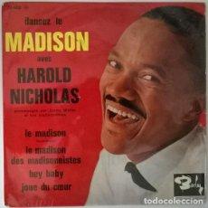 Discos de vinilo: HAROLD NICHOLAS. DANSEZ LE MADISON/ LE MADISON DES MADISONNISTES/ HEY BABY/ JOUE DU COEUR. BARCLAY. Lote 213742917