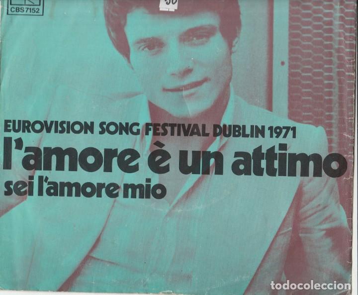 45 GIRI MASSIMO RANIERI L'AMORE E' UN 'ATTIMO CBS DUBLIN 1971 COVER USED SPAMA OLANDESE VGVG (Música - Discos de Vinilo - Maxi Singles - Festival de Eurovisión)