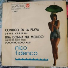 Discos de vinilo: EP / NICO FIDENCO- CONTIGO EN LA PLAYA/ UNA DONNA NEL MONDO 1964. Lote 213762955
