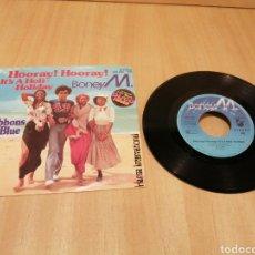 Discos de vinilo: BONEY M. HOORAY!, HOORAY! IT'S A HOLI-HOLIDAY. RIBBONS OF BLUE.. Lote 213765198