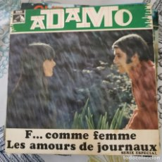 Discos de vinilo: EP - ADAMO - F... COMME FEMME / LES AMOURS DE JOURNAUX - 1969. Lote 213765997