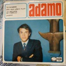 Discos de vinilo: EP / ADAMO / TU NOMBRE - ERA UN ALINDA FLOR - UN MECHON DE TU CABELLO - QUIERO / 1966. Lote 213766121