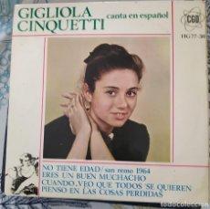 Discos de vinilo: EP/ GIGLIOLA CINQUETTI - NO TIENE EDAD, SAN REMO 1964 ERES UN BUEN MUCHACHO. Lote 213767700