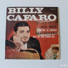 Discos de vinilo: BILLY CAFARO Y LOS SONOR, SINGLE, SOLA SOLITA / SABOR A NADA, CBS, 1965. Lote 213772040