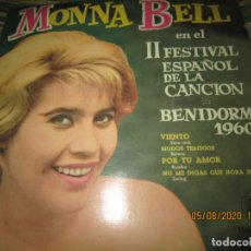 Discos de vinilo: MONNA BELL - BENIDORM 1960 E.P. - ORIGINAL ESPAÑOL - HISPAVOX 1960 - MONOAURAL -. Lote 213775756