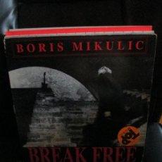 Discos de vinilo: BORIS MIKULIC ?– BREAK FREE. Lote 213785451