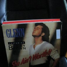 Discos de vinilo: GLENN* FEATURING BOBBY BROWN ?– SHE AIN'T WORTH IT. Lote 213785525