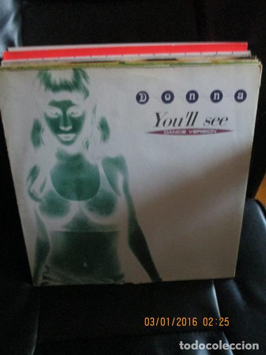 DONNA (11) ?– YOU'LL SEE (Música - Discos de Vinilo - Maxi Singles - Techno, Trance y House)