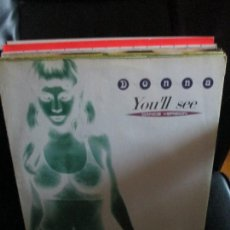 Discos de vinilo: DONNA (11) ?– YOU'LL SEE. Lote 213786420