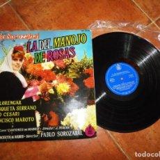 Discos de vinilo: LA DEL MANOJO DE ROSAS PABLO SOROZABAL LP VINILO LIBRO DEL AÑO 1962 ESPAÑA CONTIENE 12 TEMAS. Lote 213811272