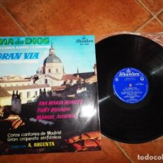 Discos de vinilo: ALMA DE DIOS / LA GRAN VIA A. ARGENTA LP VINILO DEL AÑO 1959 ESPAÑA ANA MARIA IRIARTE TOÑY ROSADO. Lote 213812155