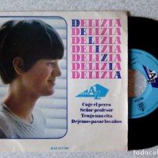 Discos de vinilo: DELIZIA (HERMANA DE ADAMO).COGE EL PERRO + 3...EX. Lote 213815508