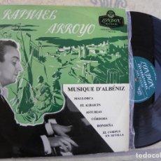 Discos de vinilo: RAFHAEL ARROYO -MUSIQUE D'ALBENIZ -PIANO LP -EDICION ENGLAND. Lote 213817636