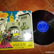 Discos de vinilo: LA REINA MORA ATAULFO ARGENTA LP VINILO DEL AÑO 1962 ESPAÑA ANA MARIA IRIARTE PILAR LORENGAR. Lote 213818548