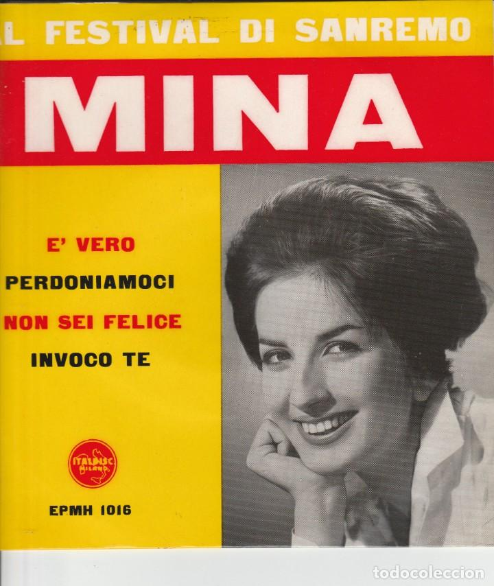 45 GIRI MINA E' VERO NON SEI FELICE +2 ITALDISC STAMPA ITALIANA (Música - Discos de Vinilo - Maxi Singles - Otros Festivales de la Canción)