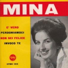 Discos de vinilo: 45 GIRI MINA E' VERO NON SEI FELICE +2 ITALDISC STAMPA ITALIANA. Lote 213873202