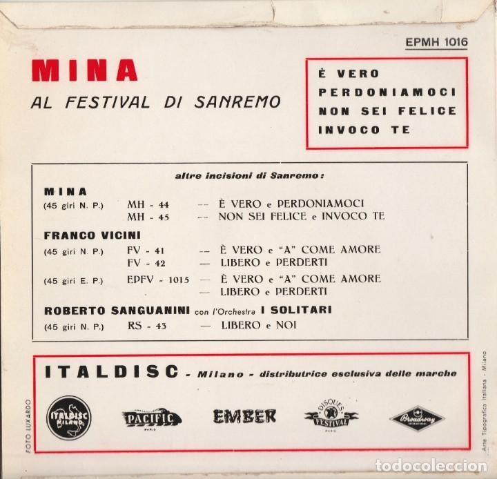 Discos de vinilo: 45 giri Mina e vero non sei felice +2 italdisc stampa italiana - Foto 2 - 213873202