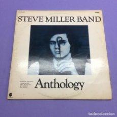 Discos de vinilo: LP STEVE MILLER BAND -- ANTHOLOGY -- BARCELONA -- VG+. Lote 213877481