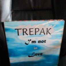 Discos de vinilo: TREPAK ?– I'M NOT IN LOVE. Lote 213877641
