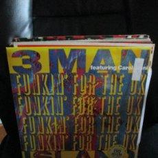 Discos de vinilo: 3 MAN ISLAND FEATURING CAROL JIANI ?– FUNKIN' FOR THE UK. Lote 213878992