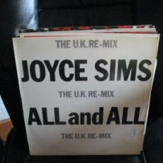 Discos de vinilo: JOYCE SIMS ?– ALL AND AL (THE U.K. RE-MIX). Lote 213879107