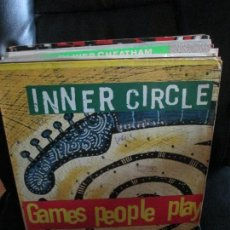 Discos de vinilo: INNER CIRCLE ?– GAMES PEPLE PLAY. Lote 213880093