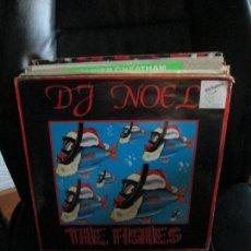 Discos de vinilo: DJ NOEL ?– THE FISHES. Lote 213880220