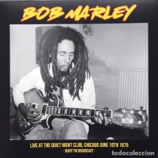 Discos de vinilo: BOB MARLEY ‎– LIVE AT THE QUIET NIGHT CLUB, CHICAGO JUNE 10TH 1975 - WXRT FM BROADCAST -LP-. Lote 213886675