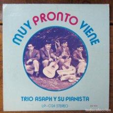 Discos de vinilo: TRIO ASAPH Y SU PIANISTA - MUY PRONTO VIENE - MÚSICA RELIGIOSA, CRISTIANA, CHILE. Lote 213901767