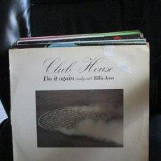 Discos de vinilo: CLUB HOUSE ?– DO IT AGAIN (MEDLEY WITH BILLIE JEAN). Lote 213904568