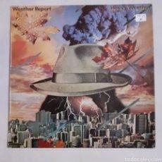 Discos de vinilo: WEATHER REPORT. HEAVY WEATHER. S 81775. ESPAÑA 1977.. Lote 213905235