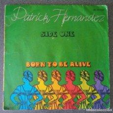 Discos de vinilo: VINILO EP PATRICK HERNANDEZ BORN TO BE ALIVE. Lote 213907125