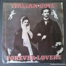 Discos de vinilo: VINILO EP ITALIAN BOYS FOREVER LOVERS. Lote 213912550