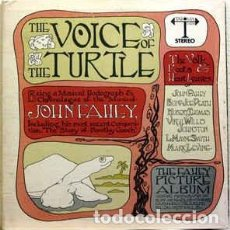 Discos de vinilo: JOHN FAHEY ‎– THE VOICE OF THE TURTLE. Lote 213915543