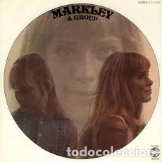 Discos de vinilo: MARKLEY ‎– MARKLEY, A GROUP. Lote 213915977