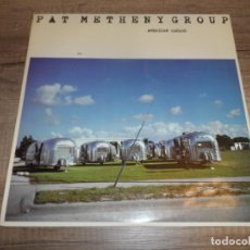 Discos de vinilo: PAT METHENY GROUP ?– AMERICAN GARAGE (SPAIN 1980). Lote 213934286
